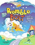 Rumble and Bolt A Comforting Story About Thunder & Lightning