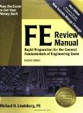 FE Review Manual: Rapid Preparation for the General Fundamentals of Engineering Exam (F E Re...