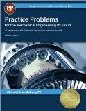 Practice Problems for the Mechanical Engineering PE Exam: A Companion to the Mechanical Engi...