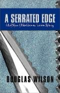 Serrated Edge A Brief Defense of Biblical Satire and Trinitarian Skylarking