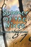 Summer of the Nixen