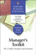 Manager's Toolkit The 13 Skills Managers Need to Succeed