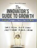 The Innovator's Guide to Growth
