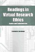 Readings in Virtual Research Ethics Issues and Controversies