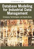 Database Modeling for Industrial Data Management Emerging Technologies And Applications