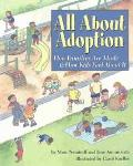 All About Adoption How Families Are Made & How Kids Feel About It