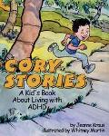 Cory Stories A Kid's Book About Living With Adhd