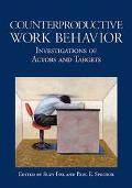 Counterproductive Work Behavior Investigations Of Actors And Targets