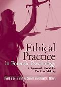 Ethical Practice in Forensic Psychology A Stematic Model for Decision Making