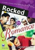 Rocked by Romance A Guide to Teen Romance Fiction