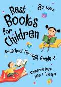 Best Books for Children Preschool Through Grade 6