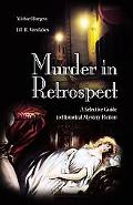 Murder In Retrospect A Selective Guide To Historical Mystery Fiction