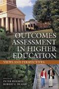 Outcomes Assessment in Higher Education Views and Perspectives