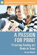Passion for Print Promoting Reading And Books to Teens