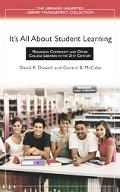 It's All About Student Learning Managing Community And Other College Libraries in the 21st C...