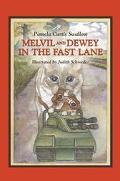 Melvil and Dewey in the Fast Lane