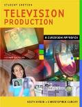 Television Production A Classroom Approach Instructor Edition