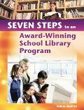 7 Steps To An Award-Winning School Library Program
