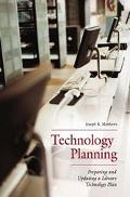 Technology Planning Preparing And Updating A Library Technology Plan
