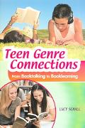 Teen Genre Connections From Booktalking to Booklearning