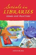Serials in Libraries Issues And Practices
