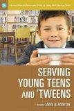 Serving Young Teens And 'Tweens