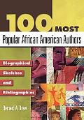100 Most Popular African American Authors Biographical Sketches And Bibliographies