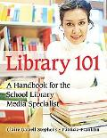 Library 101 A Handbook for the School Library