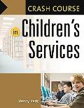 Crash Course in Children's Services