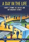 Day in the Life Career Options in Library and Information Science