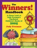 Winners! A Closer Look at The Top-Rated Children's Books of 2005. For Grades K-6; A Handbook
