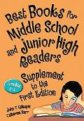 Best Books for Middle School And Junior High Readers, Supplement to the First Edition Grades 6-9