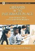Libraries in the Information Age (Library and Information Science Text Series)