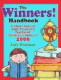 Winners! Handbook A Closer Look at Judy Freeman's Top-rated Children's Books of 2006