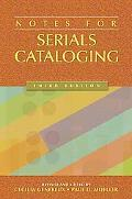 Notes for Serials Cataloging