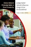 Independent School Libraries : Perspectives on Excell