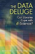 The Data Deluge: Can Libraries Cope with E-Science?