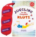Juggling for the Complete Klutz (30th Anniversary Edition) (Klutz S.)