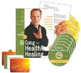 Qi Gong for Health and Healing: A Complete Training Course to Unleash the Power of Your Life...