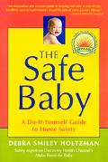 Safe Baby A Do-It-Yourself Guide to Home Safety