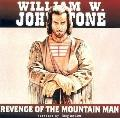 Revenge of the Mountain Man - William W. Johnstone - Compact Disc