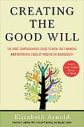 Creating the Good Will The Most Comprehensive Guide to Both the Financial And Emotional Side...