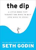 Dip What Winners Know About Quitting
