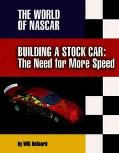 Building a Stock Car The Need for More Speed