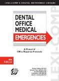 Lexi-Comp's Dental Office Medical Emergencies: A Manual of Office Response Protocols