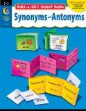 Build-A-Skill Instant Books: Synonyms and Antonyms