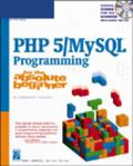 PHP 5/MySql Programming for the Absolute Beginner No Experience Required