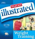 Maran Illustrated Weight Training