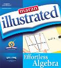 Maran Illustrated Effortless Algebra