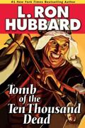 Tomb of the Ten Thousand Dead (Stories from the Golden Age)